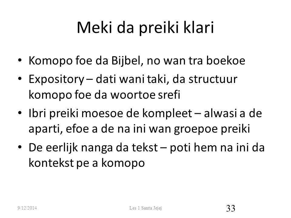 Meki da preiki klari Komopo foe da Bijbel, no wan tra boekoe Expository – dati wani taki, da structuur komopo foe da woortoe srefi Ibri preiki moesoe