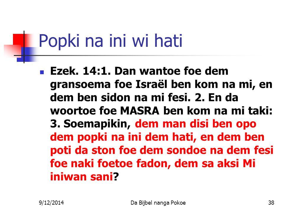 9/12/2014Da Bijbel nanga Pokoe38 Popki na ini wi hati Ezek.