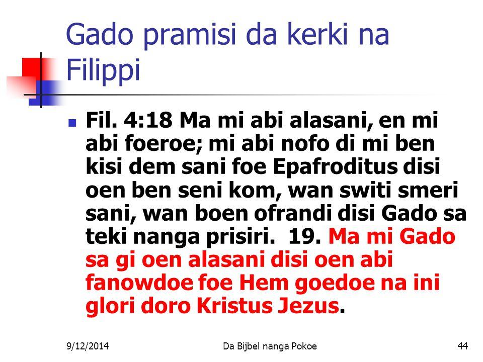 9/12/2014Da Bijbel nanga Pokoe44 Gado pramisi da kerki na Filippi Fil.