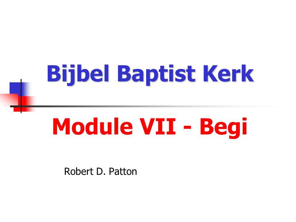 Bijbel Baptist Kerk Bijbel Baptist Kerk Nanga Kristus na ini da Skoro foe Begi Les 1 Robert D.