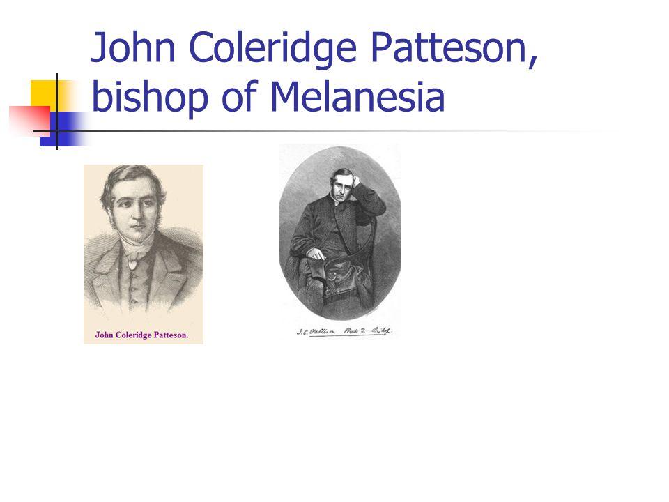 John Coleridge Patteson, bishop of Melanesia