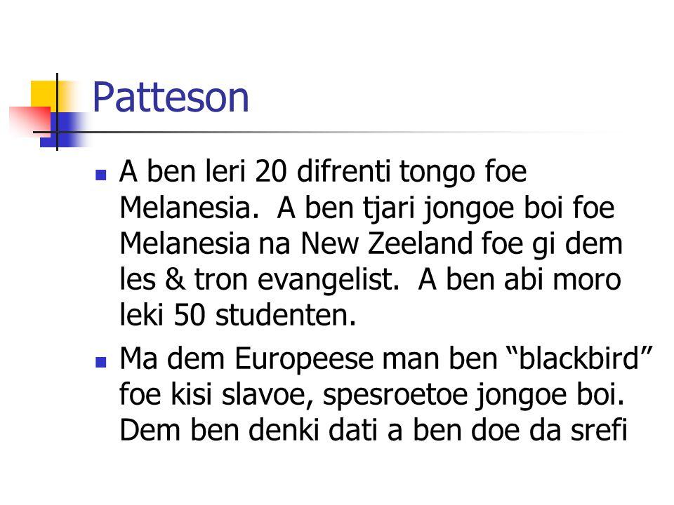 Patteson A ben leri 20 difrenti tongo foe Melanesia.