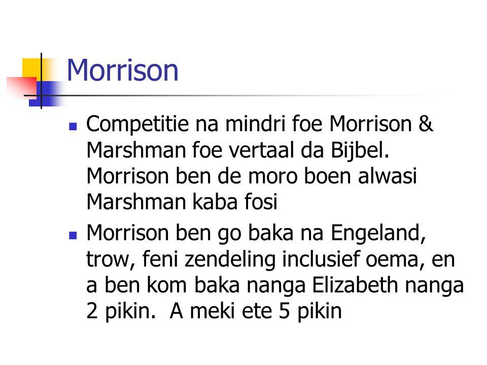 Morrison Competitie na mindri foe Morrison & Marshman foe vertaal da Bijbel.