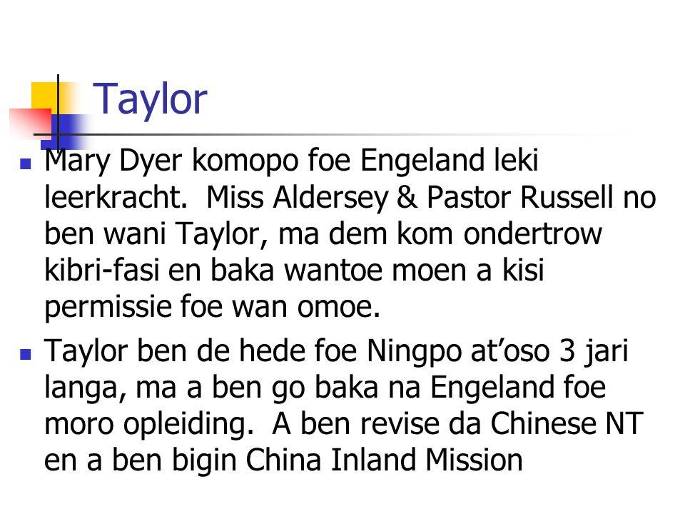 Taylor Mary Dyer komopo foe Engeland leki leerkracht.