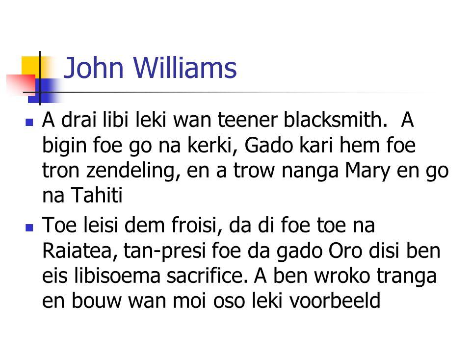 John Williams A drai libi leki wan teener blacksmith.