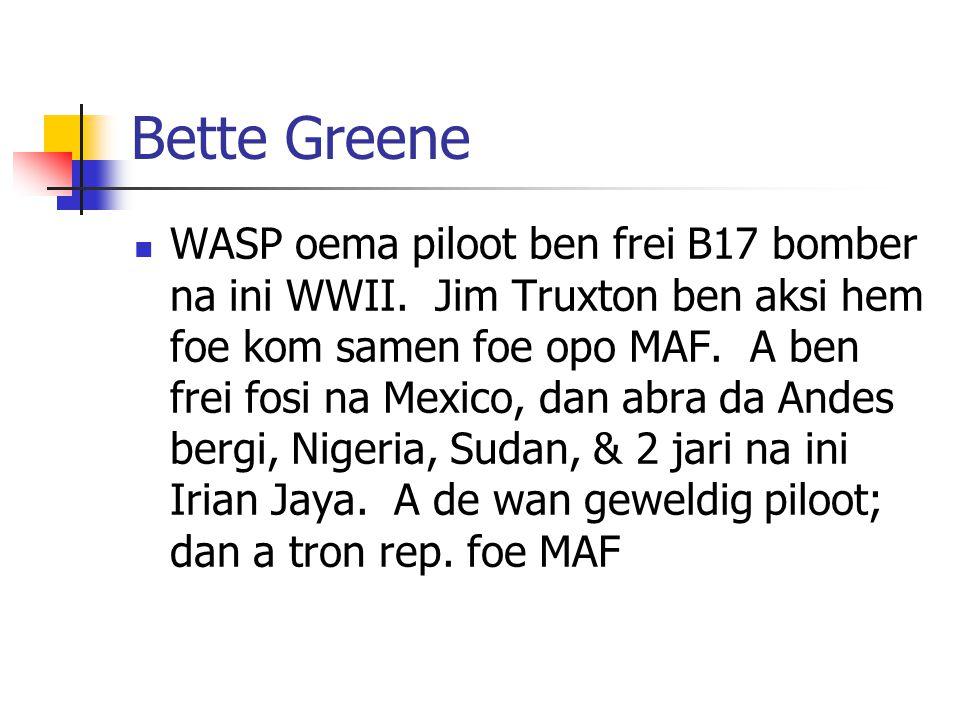 Bette Greene WASP oema piloot ben frei B17 bomber na ini WWII.