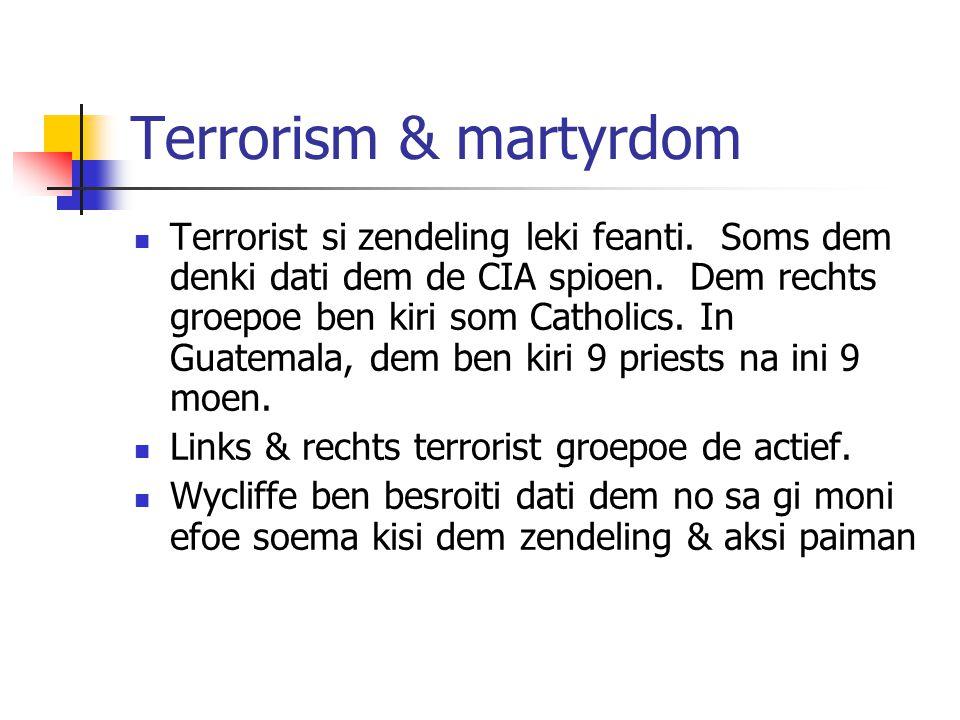 Terrorism & martyrdom Terrorist si zendeling leki feanti.