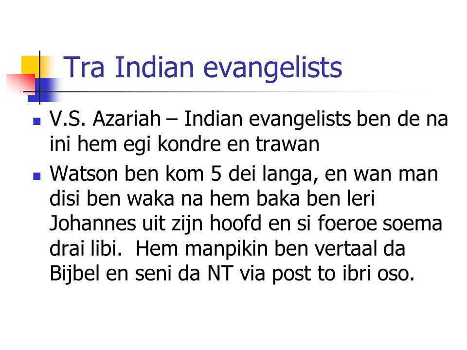 Tra Indian evangelists V.S.