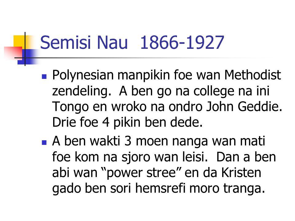Semisi Nau 1866-1927 Polynesian manpikin foe wan Methodist zendeling.