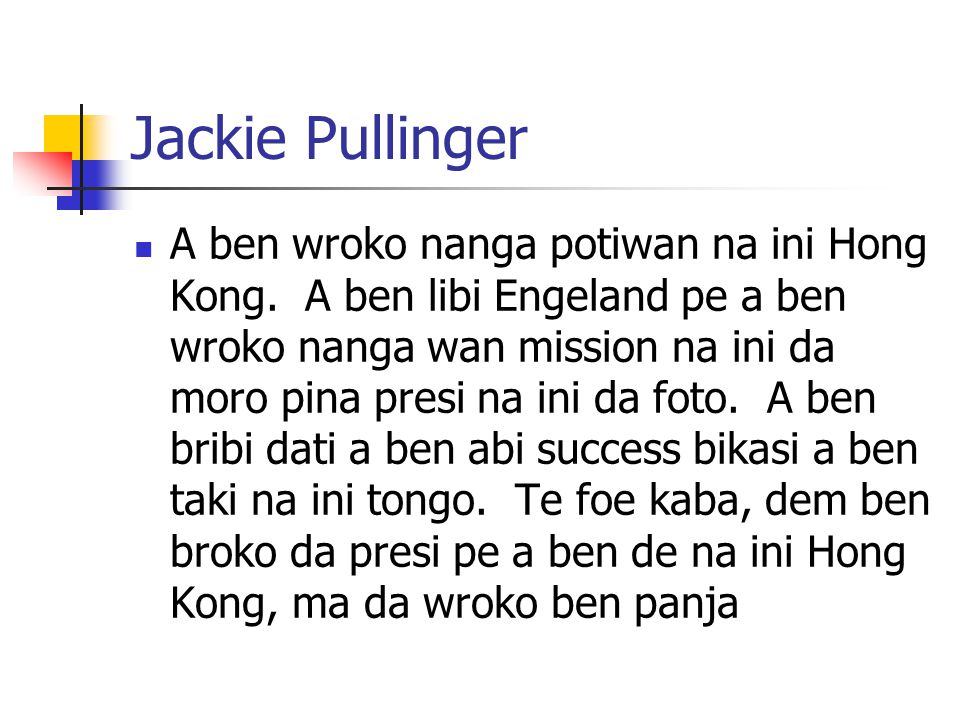 Jackie Pullinger A ben wroko nanga potiwan na ini Hong Kong.