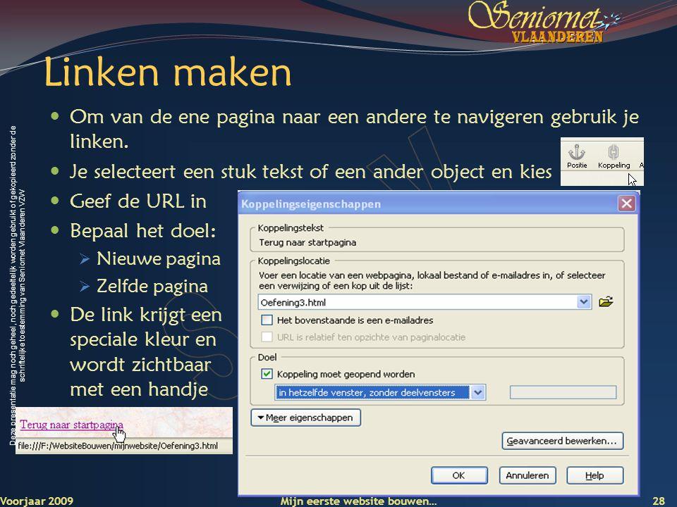 Deze presentatie mag noch geheel, noch gedeeltelijk worden gebruikt of gekopieerd zonder de schriftelijke toestemming van Seniornet Vlaanderen VZW Lin