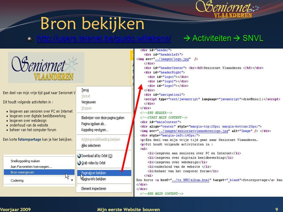 Deze presentatie mag noch geheel, noch gedeeltelijk worden gebruikt of gekopieerd zonder de schriftelijke toestemming van Seniornet Vlaanderen VZW 20Voorjaar 2009Mijn eerste Website bouwen… Stappen 1-2-3 1.