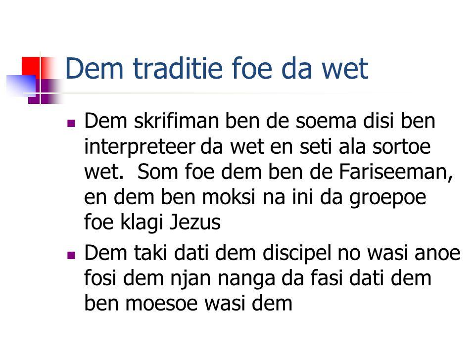 Da kruisi foe Kristus Foe waka baka Kristus taki dati wi teki wan pisi foe Hem sjem Wi moesoe taki nono gi wi egi plan, wi egi doe, wi egi sani – en poti alasani na ini da anoe foe Jezus