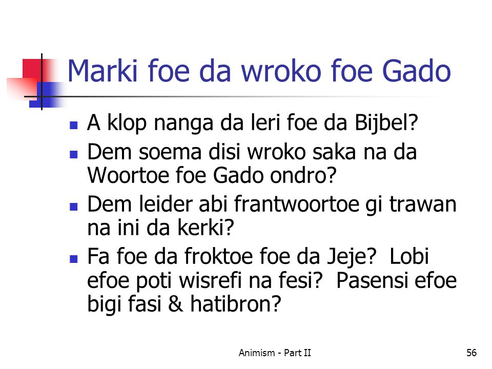 Marki foe da wroko foe Gado A klop nanga da leri foe da Bijbel.