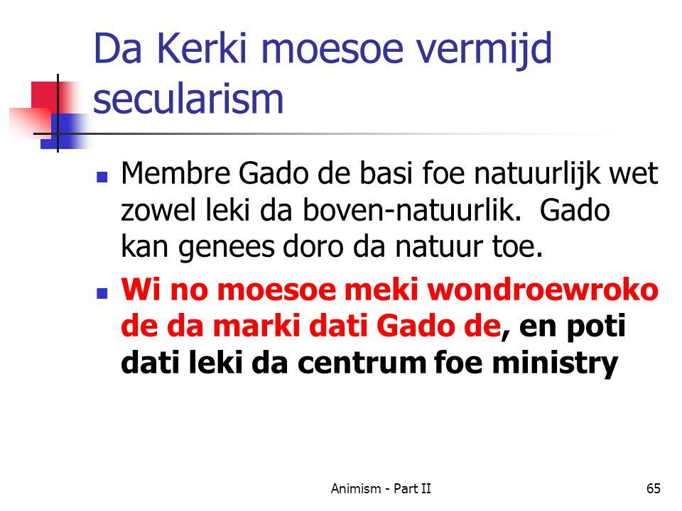 Da Kerki moesoe vermijd secularism Membre Gado de basi foe natuurlijk wet zowel leki da boven-natuurlik.