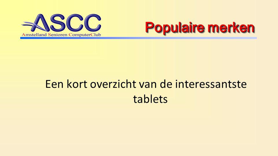 Populaire merken Een kort overzicht van de interessantste tablets