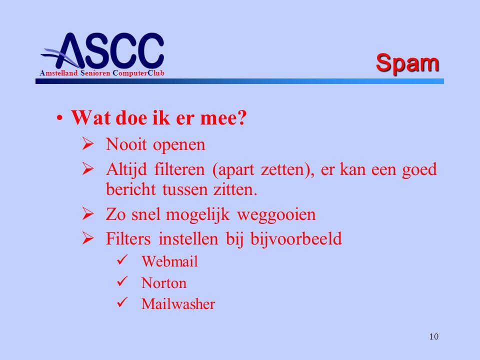 Amstelland Senioren ComputerClub 10 Spam Wat doe ik er mee.