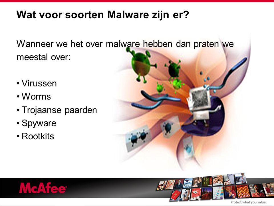 Wat voor soorten Malware zijn er.