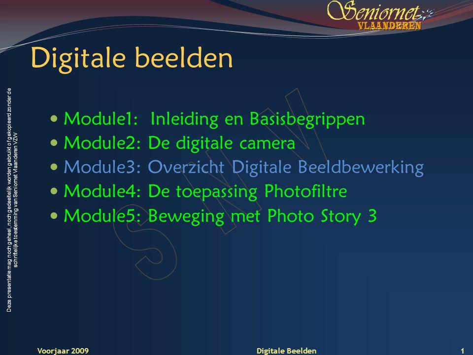 Deze presentatie mag noch geheel, noch gedeeltelijk worden gebruikt of gekopieerd zonder de schriftelijke toestemming van Seniornet Vlaanderen VZW Voorjaar 2009 Digitale Beelden Photoshop Elements 4.0 12