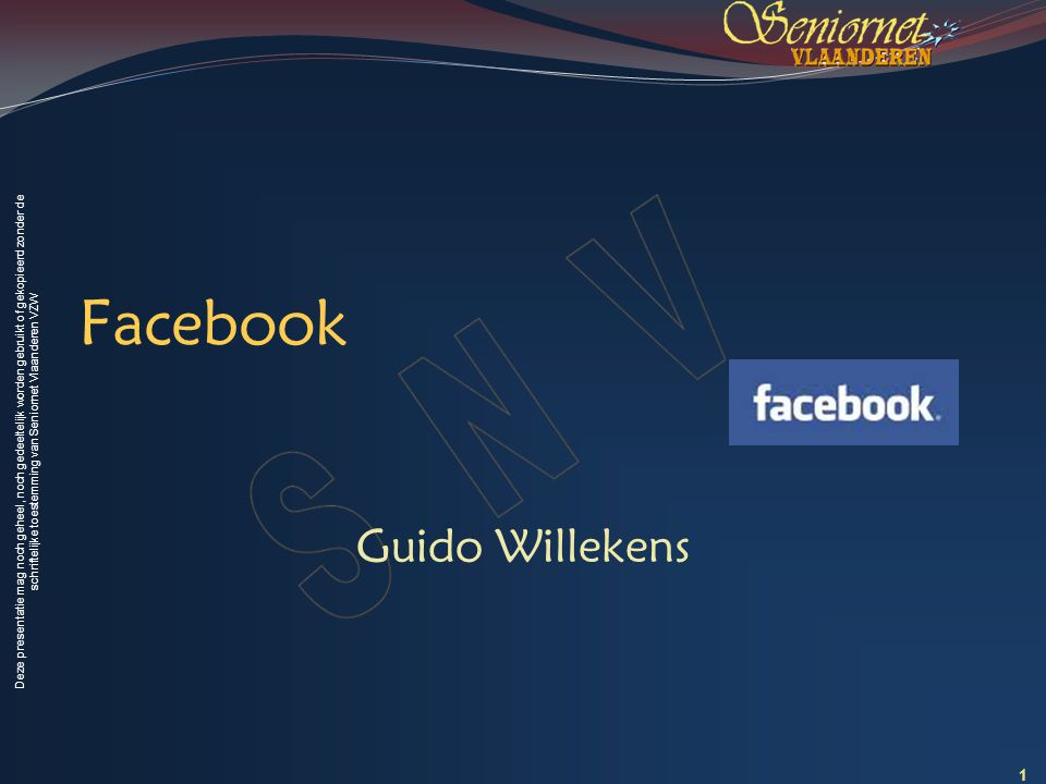Deze presentatie mag noch geheel, noch gedeeltelijk worden gebruikt of gekopieerd zonder de schriftelijke toestemming van Seniornet Vlaanderen VZW Facebook als blog gebruiken Post 1: schrijf een bericht met enkel tekst.