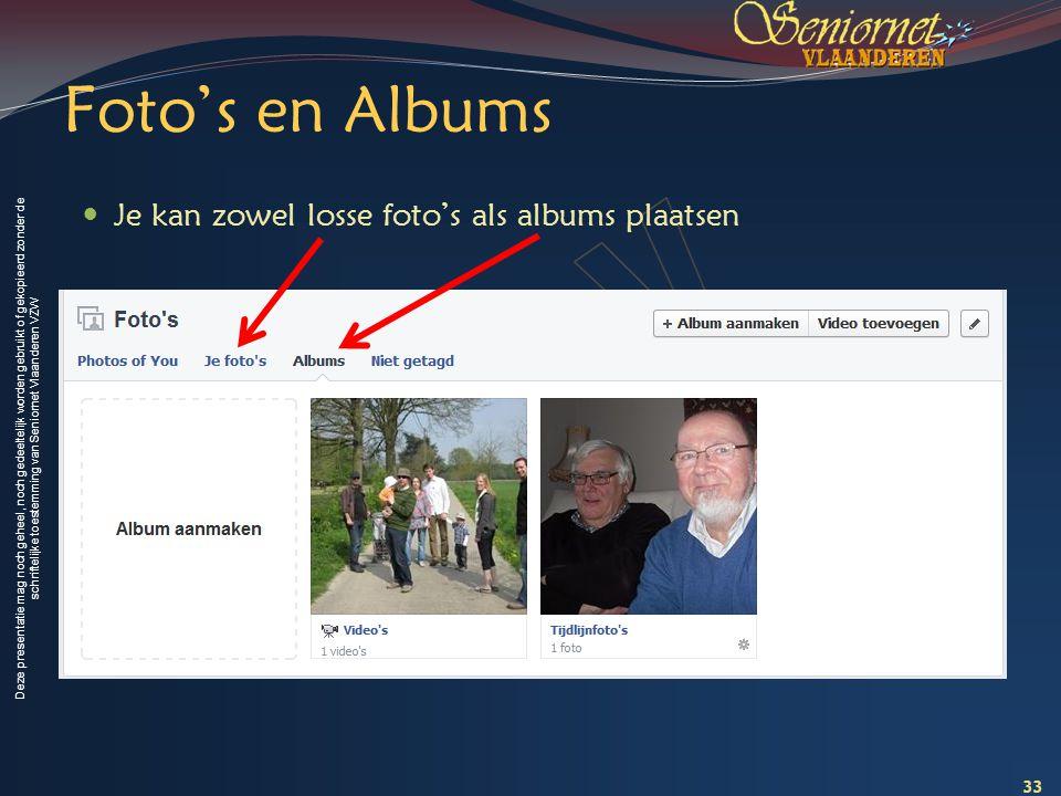 Deze presentatie mag noch geheel, noch gedeeltelijk worden gebruikt of gekopieerd zonder de schriftelijke toestemming van Seniornet Vlaanderen VZW Fot