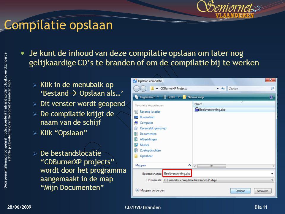 Deze presentatie mag noch geheel, noch gedeeltelijk herbruikt worden of gekopieerd zonder de schriftelijke toestemming van Seniornet Vlaanderen VZW Di
