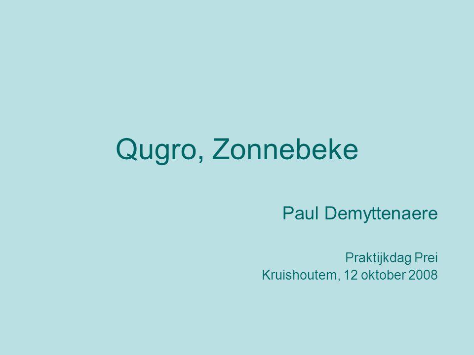 Qugro, Zonnebeke Paul Demyttenaere Praktijkdag Prei Kruishoutem, 12 oktober 2008