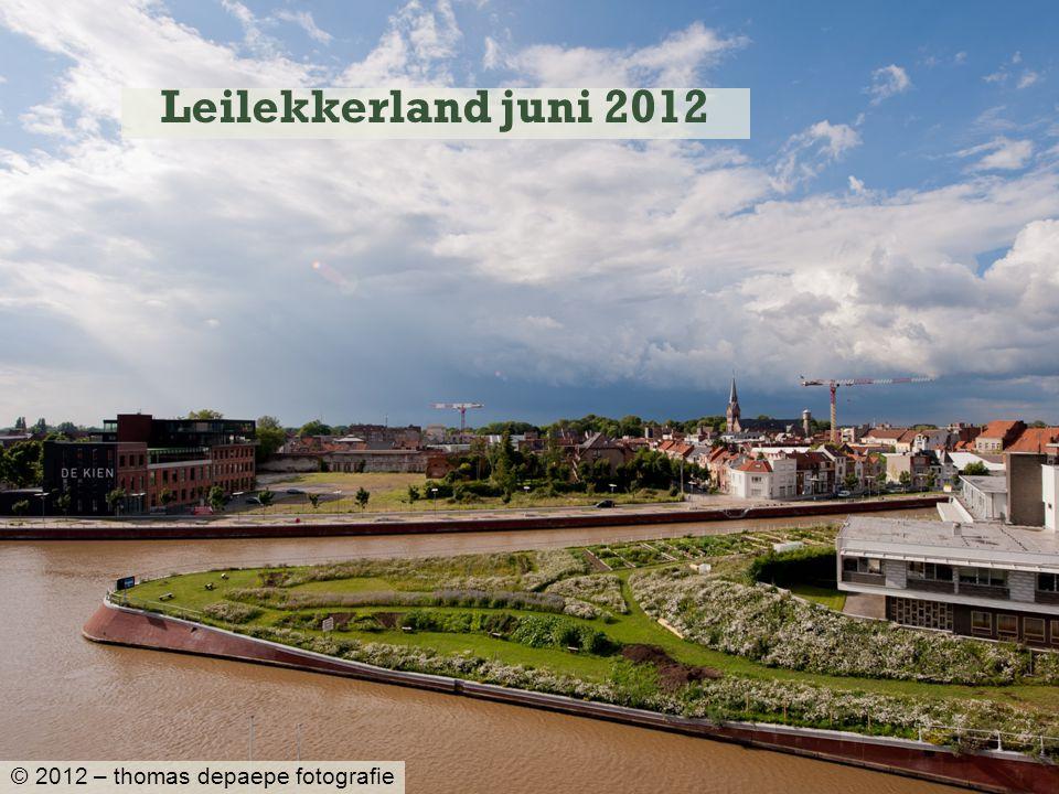 Leilekkerland juni 2012 © 2012 – thomas depaepe fotografie