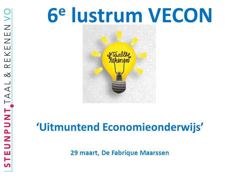 'Uitmuntend Economieonderwijs' 29 maart, De Fabrique Maarssen 6 e lustrum VECON