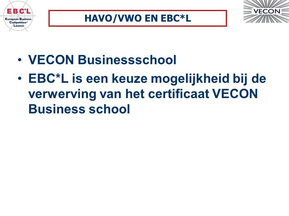 VECON Businessschool EBC*L is een keuze mogelijkheid bij de verwerving van het certificaat VECON Business school HAVO/VWO EN EBC*L