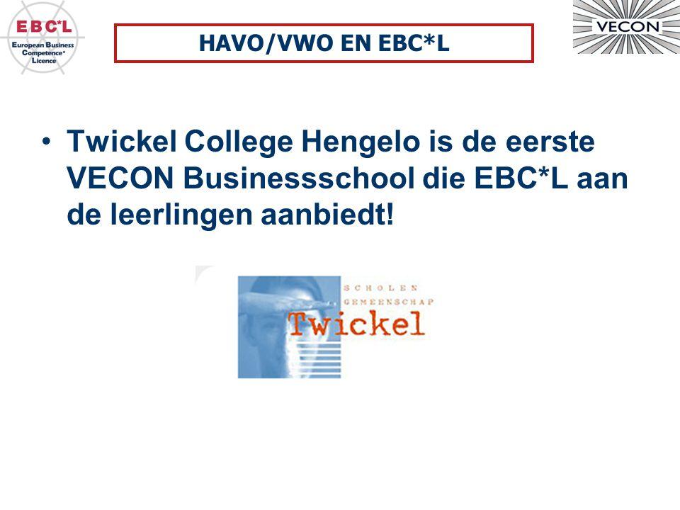 Twickel College Hengelo is de eerste VECON Businessschool die EBC*L aan de leerlingen aanbiedt! HAVO/VWO EN EBC*L