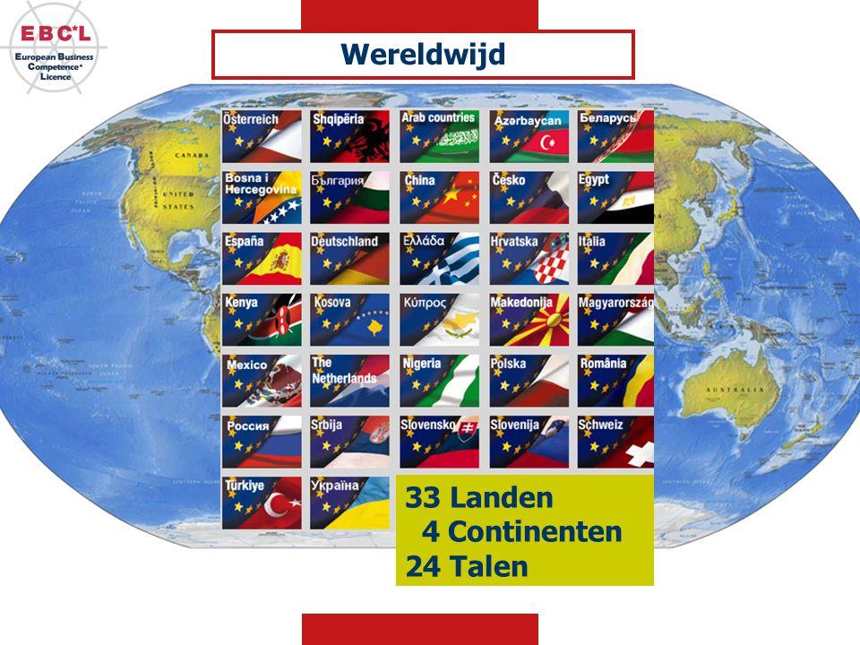 33 Landen 4 Continenten 24 Talen Wereldwijd