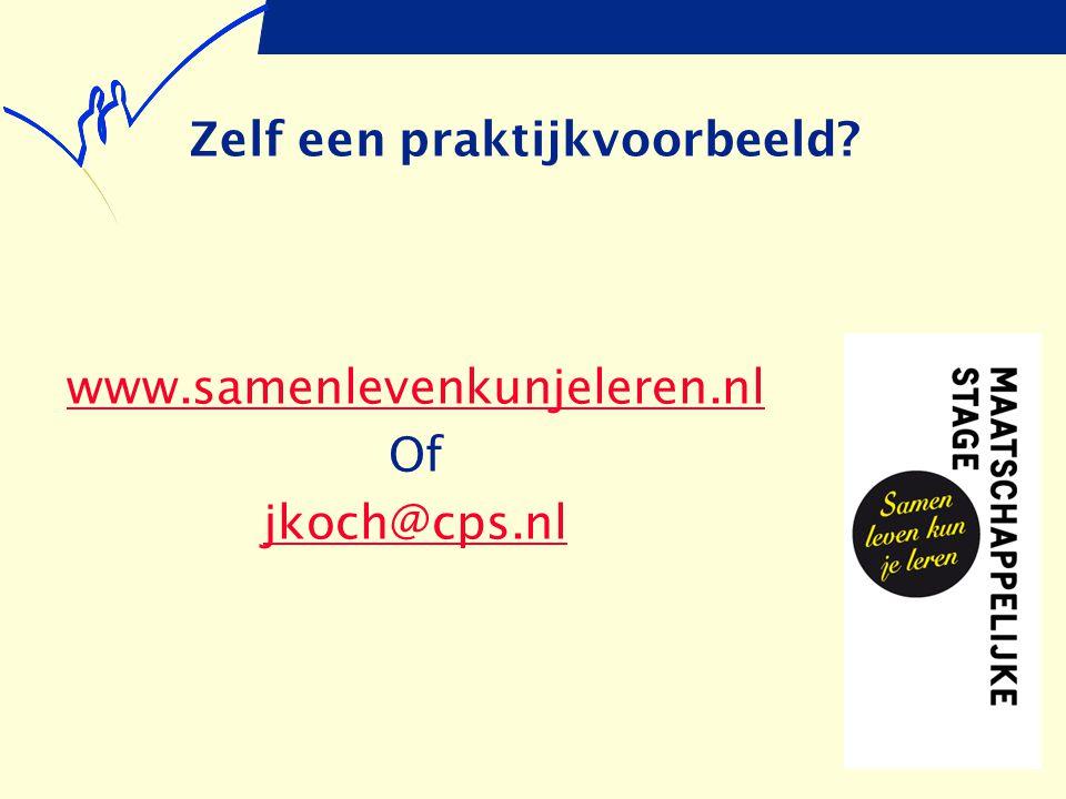 Zelf een praktijkvoorbeeld? www.samenlevenkunjeleren.nl Of jkoch@cps.nl