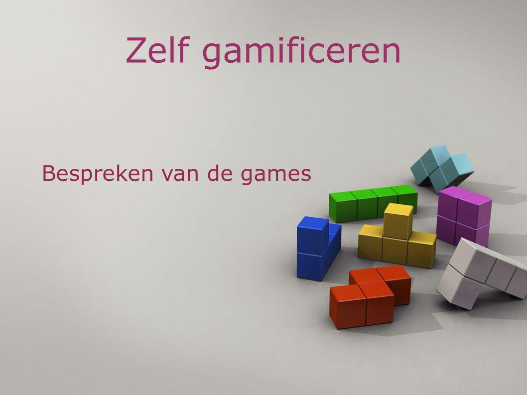 Zelf gamificeren Bespreken van de games