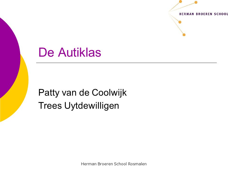Herman Broeren School Rosmalen De Autiklas Patty van de Coolwijk Trees Uytdewilligen