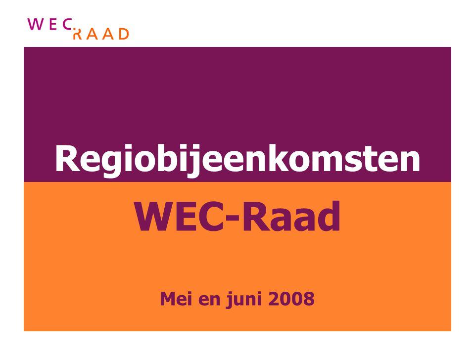 Regiobijeenkomsten WEC-Raad Mei en juni 2008