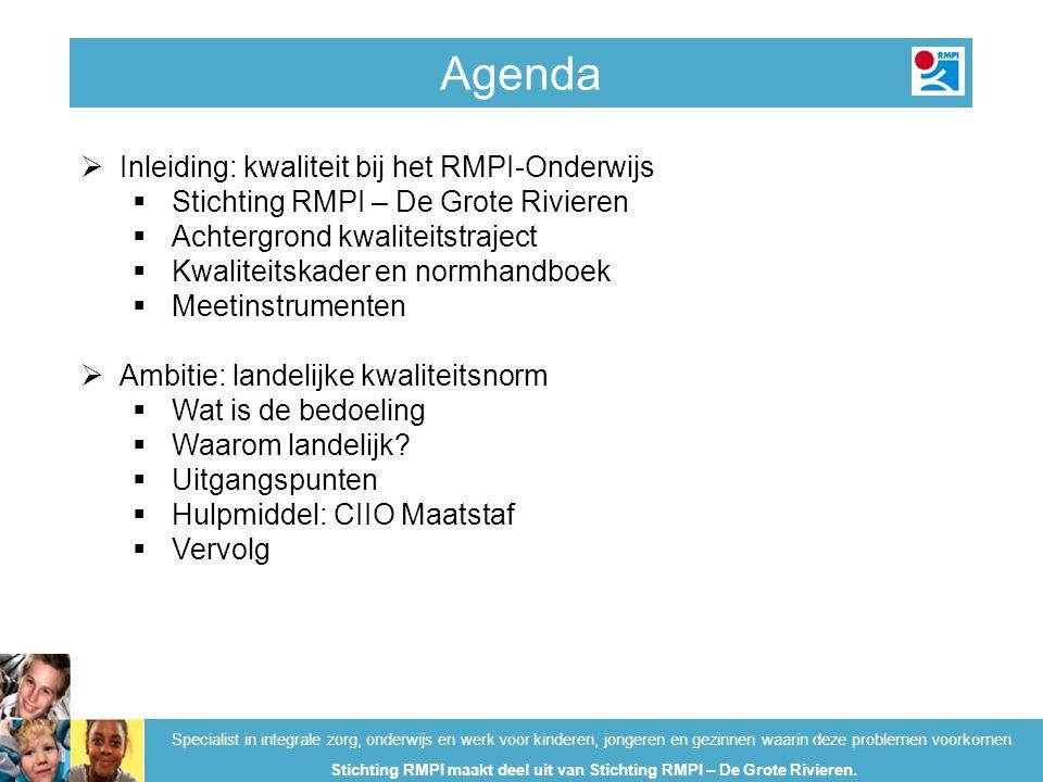 Agenda Specialist in integrale zorg, onderwijs en werk voor kinderen, jongeren en gezinnen waarin deze problemen voorkomen. Stichting RMPI maakt deel