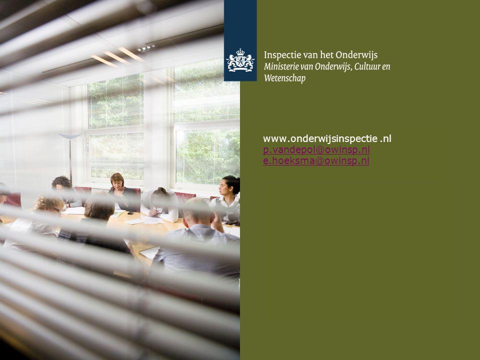 www.onderwijsinspectie.nl p.vandepol@owinsp.nl e.hoeksma@owinsp.nl p.vandepol@owinsp.nl e.hoeksma@owinsp.nl