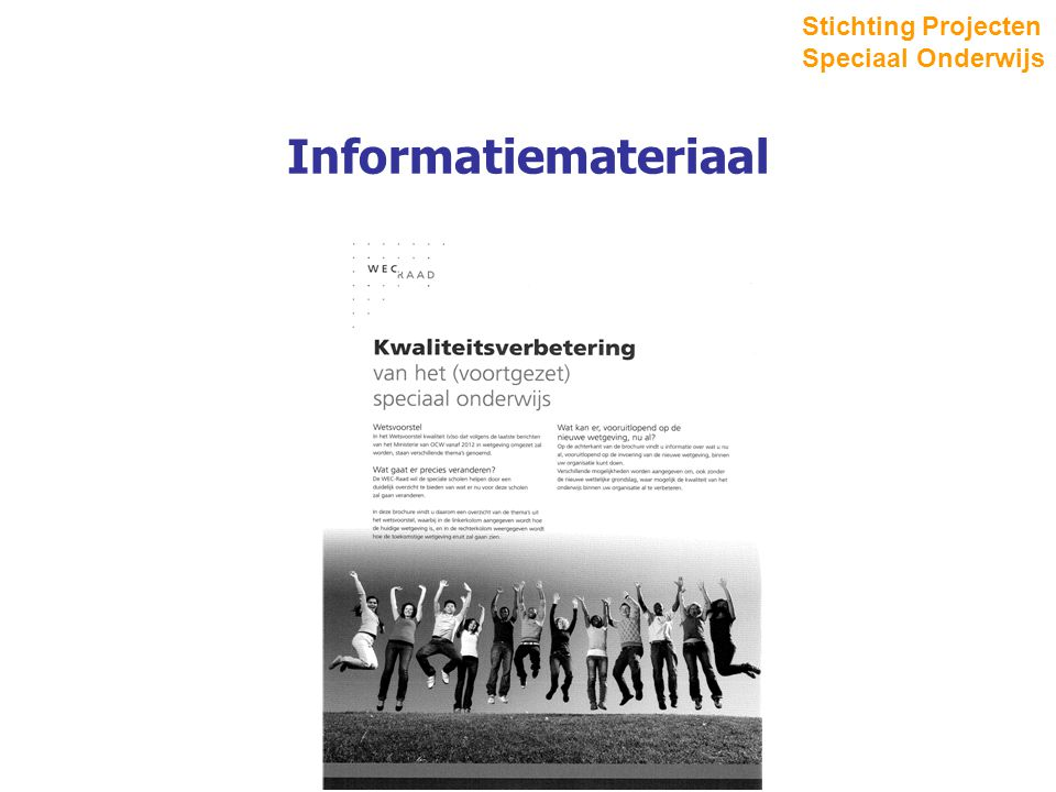 Informatiemateriaal Stichting Projecten Speciaal Onderwijs