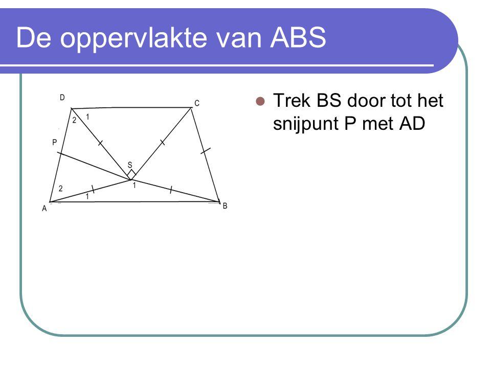 De oppervlakte van ABS Trek BS door tot het snijpunt P met AD