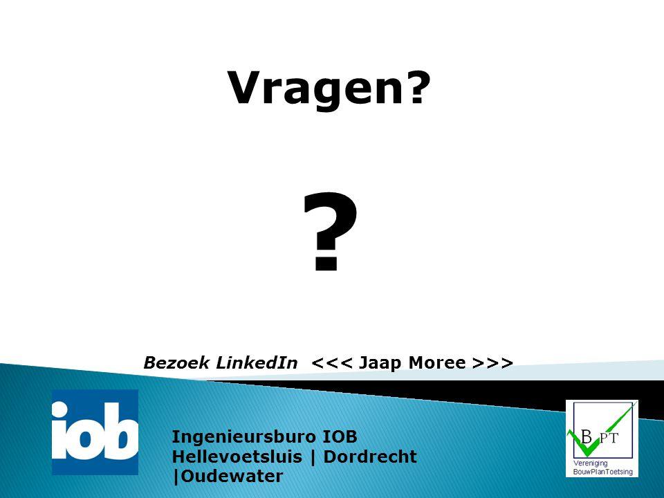 Vragen? ? Bezoek LinkedIn >> Ingenieursburo IOB Hellevoetsluis | Dordrecht |Oudewater