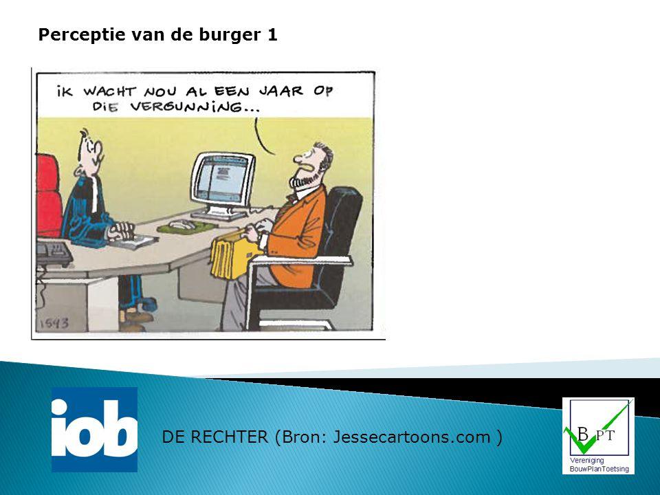 Perceptie van de burger 2 DE RECHTER (Bron: Jessecartoons.com )