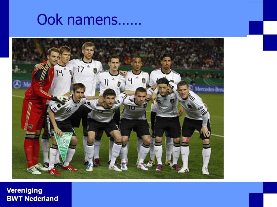 Vereniging BWT Nederland Ook namens……