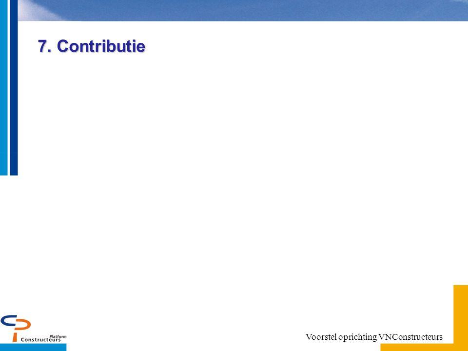 7. Contributie Voorstel oprichting VNConstructeurs