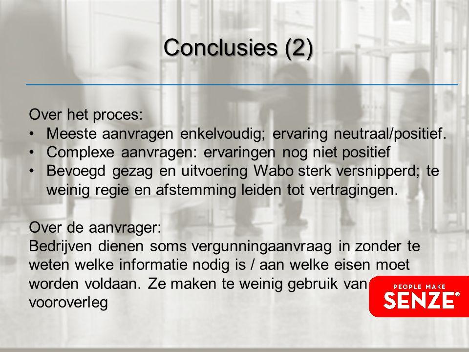 Conclusies (2) Over het proces: Meeste aanvragen enkelvoudig; ervaring neutraal/positief.