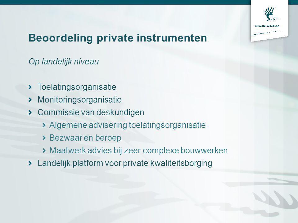 Type bouwwerk Zwaarte invulling criteria afhankelijk van type bouwwerk Laag: eengezinswoningen max.
