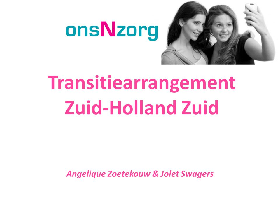 Transitiearrangement Zuid-Holland Zuid Angelique Zoetekouw & Jolet Swagers