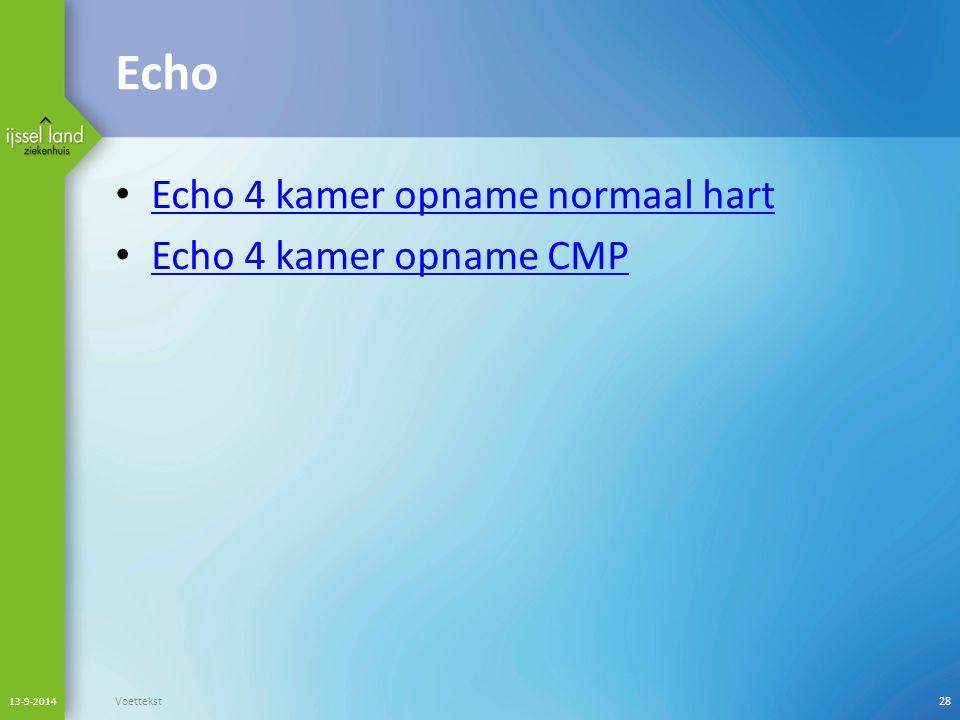 Echo Echo 4 kamer opname normaal hart Echo 4 kamer opname CMP 13-9-2014 Voettekst28