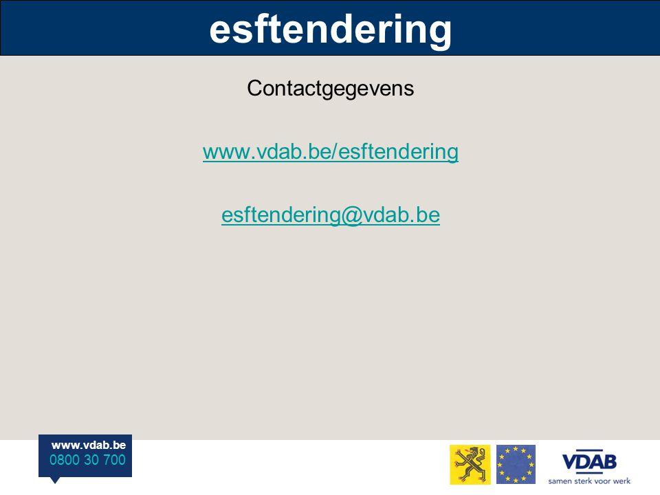 www.vdab.be 0800 30 700 esftendering Contactgegevens www.vdab.be/esftendering esftendering@vdab.be