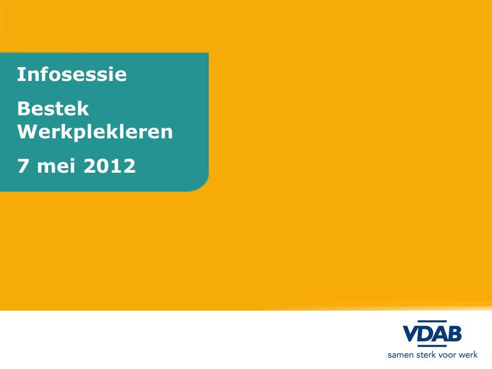 Beleid VDAB Beheersovereenkomst  Jaarlijks ondernemingsplan 2012 Realiseren van maatgerichte opleidingen in projectvorm in functie van punctuele en algemene vragen op de arbeidsmarkt (DS 15).